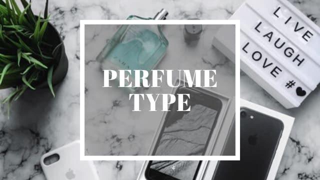 【香水の基本】4つの種類